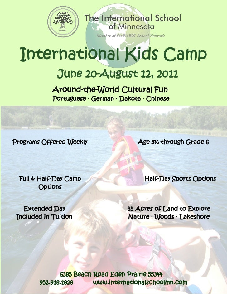 International Kids Camp              June 20-August 12, 2011             Around-the-World Cultural Fun             Portugu...