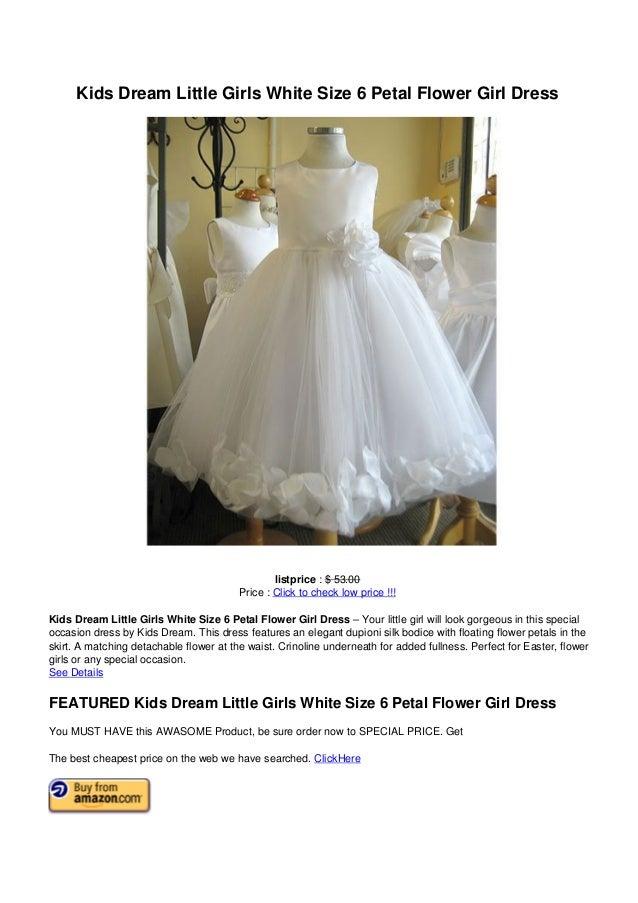 8e229f3c46a Kids Dream Little Girls White Size 6 Petal Flower Girl Dresslistprice      53.00Price