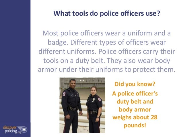a study of the different types of police officers Local police officers, sometimes called uniformed police officers, patrol their communities, respond to traffic accidents and answer emergency calls role of a police officer [police detectives] | types of police detectives also viewed.