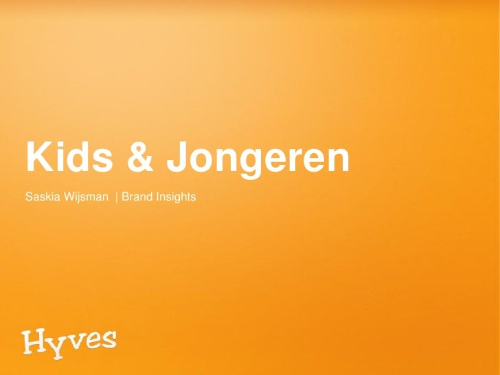 Kids & JongerenSaskia Wijsman | Brand Insights