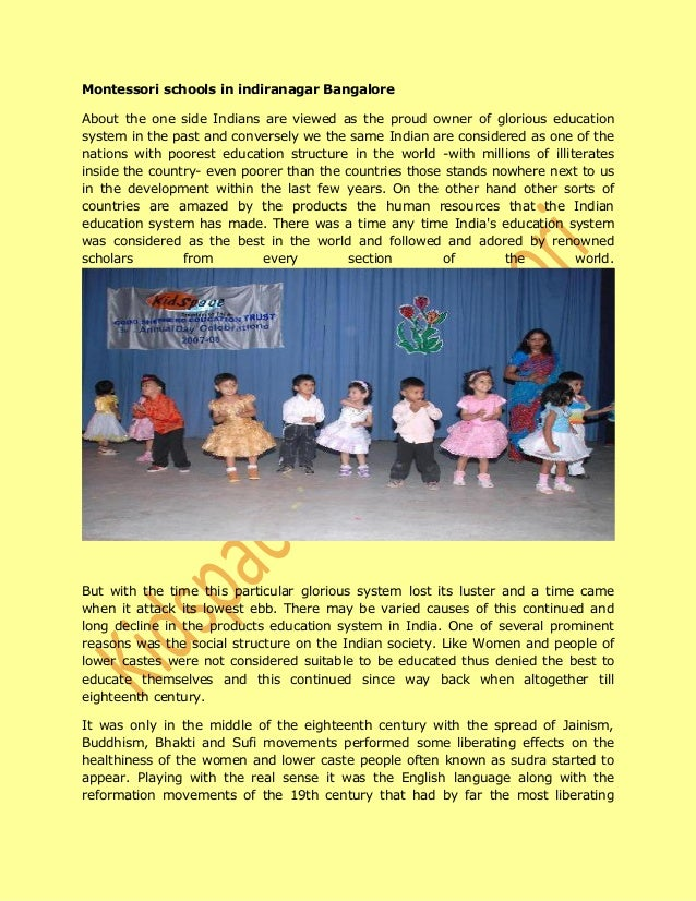 Montessori schools in indiranagar Bangalore About the one side Indians are viewed as the proud owner of glorious education...