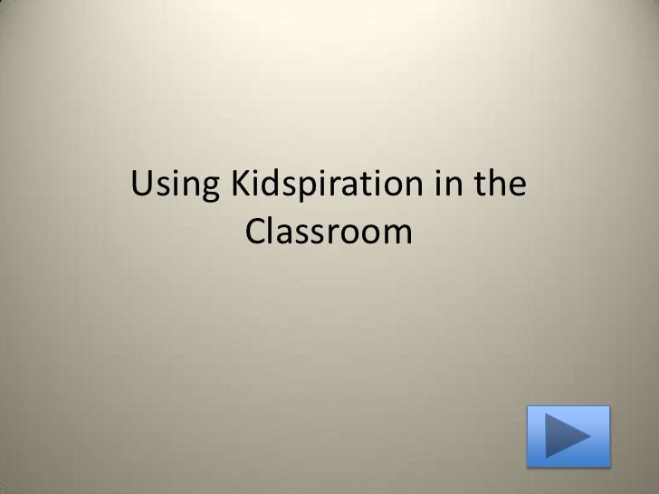 Using Kidspiration in the Classroom<br />