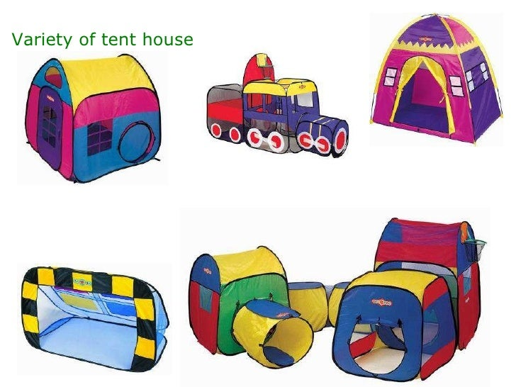 Variety of tent house