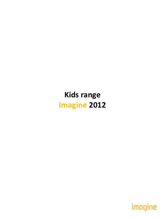 Kids rangeImagine 2012