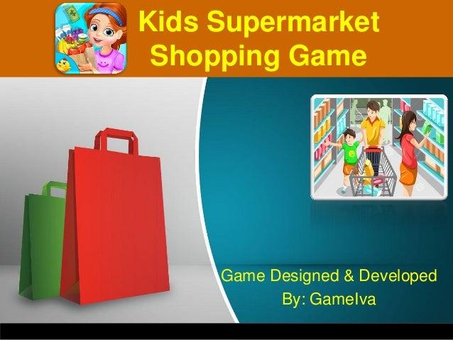 Game Designed & Developed By: GameIva Kids Supermarket Shopping Game