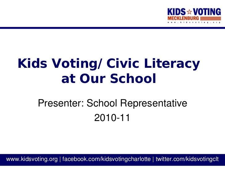 KidsVoting_SchoolRep_Presentation4OurSchool