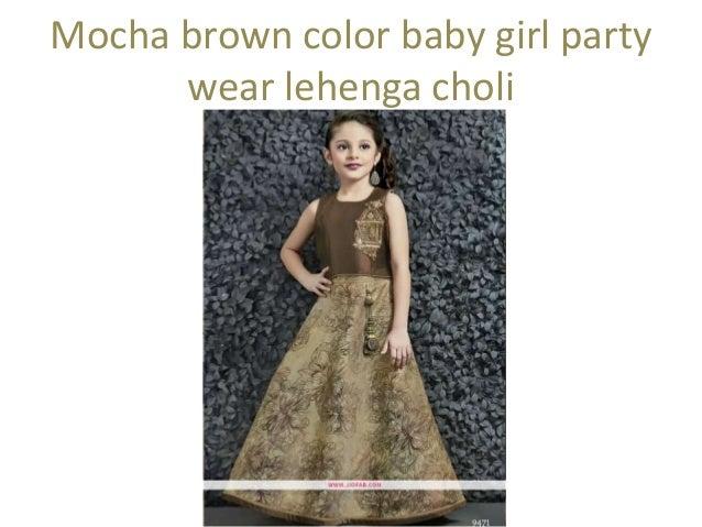 eef163b0c ... 10. Mocha brown color baby girl party wear lehenga choli ...