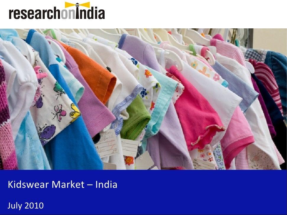 Kidswear Market – India July 2010