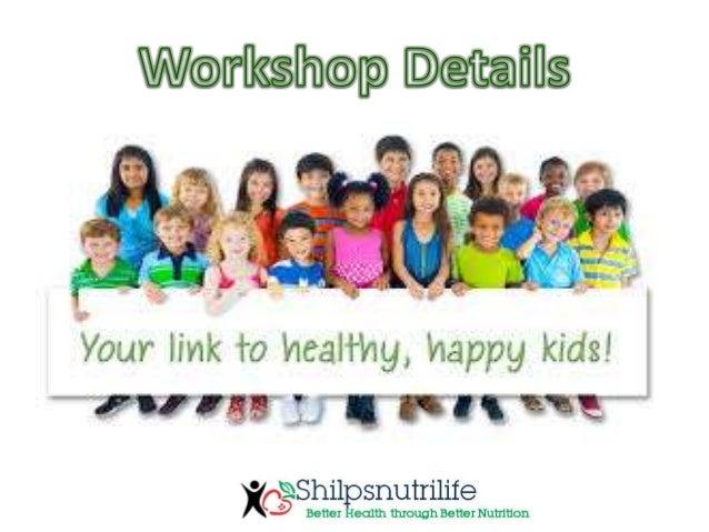 KIDS WORKSHOP DETAILS Slide 2