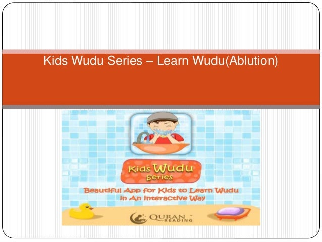 Kids Wudu Series – Learn Wudu(Ablution)