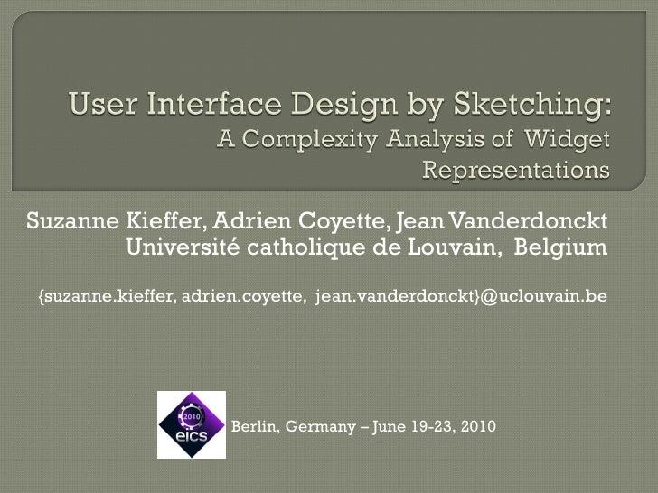 Suzanne Kieffer, Adrien Coyette, Jean Vanderdonckt Université catholique de Louvain,  Belgium {suzanne.kieffer, adrien.coy...