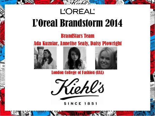 L'Oreal Brandstorm 2014 BrandStars Team Ada Kuzniar, Annelise Sealy, Daisy Plowright London College of Fashion (UAL)