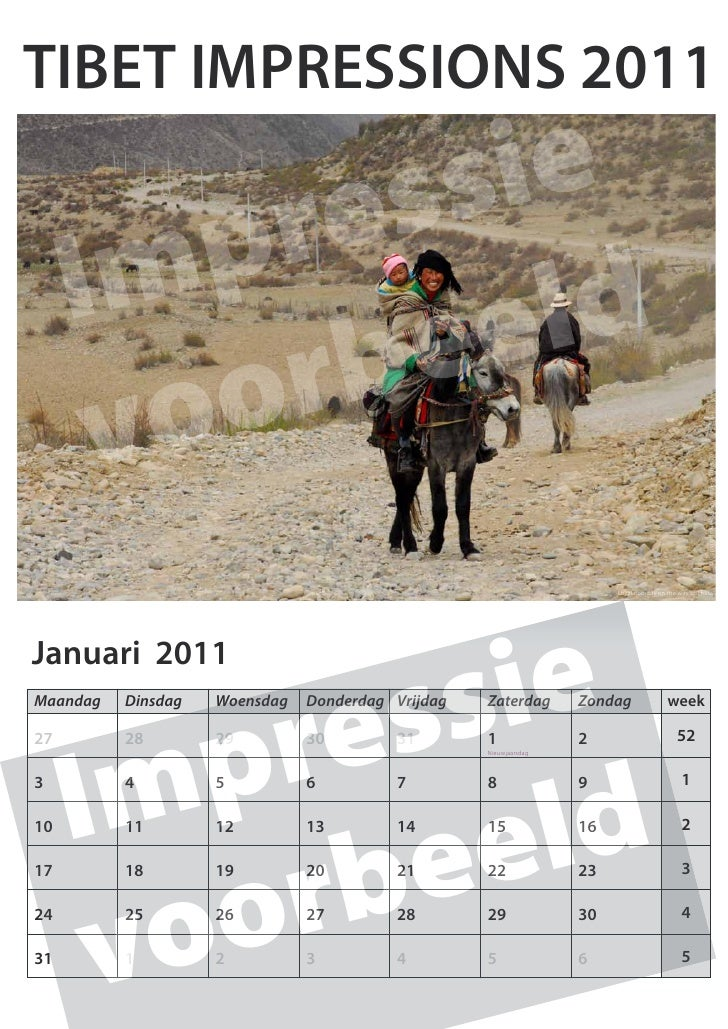 TIBET IMPRESSIONS 2011            re s s ie      Im p             b e e ld       vo o r                                   ...