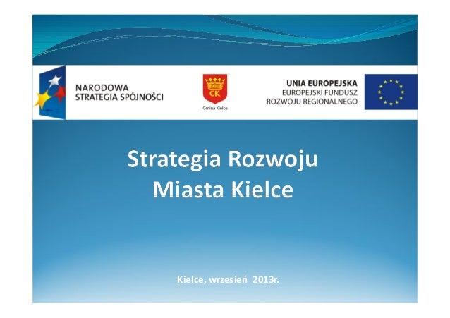 Kielce, wrzesień 2013r.