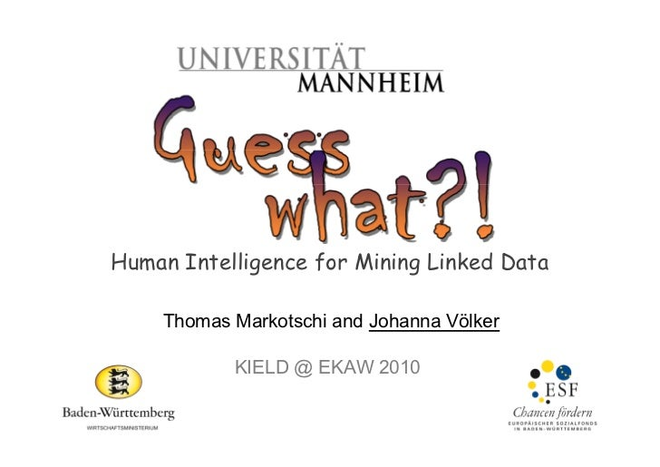 Human Intelligence for Mining Linked Data