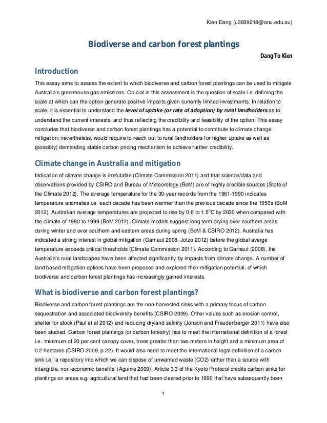 Kien Dang (u3939218@anu.edu.au)  Biodiverse and carbon forest plantings Dang To Kien  Introduction This essay aims to asse...