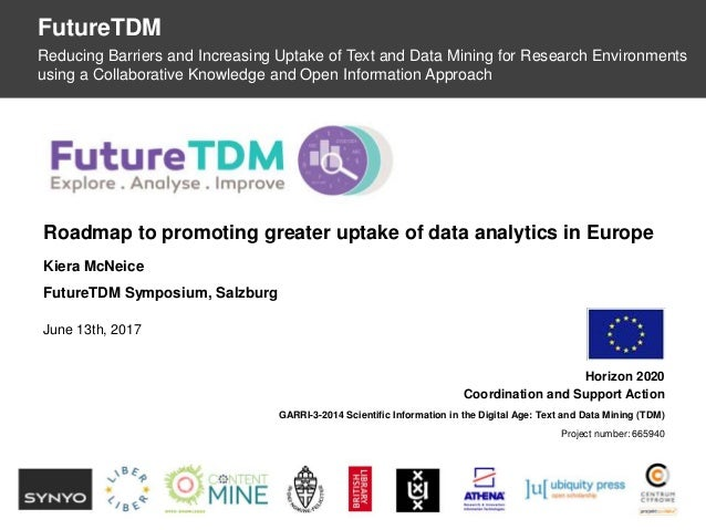 OpenDataMonitor Horizon 2020 Coordination and Support Action GARRI-3-2014 Scientific Information in the Digital Age: Text ...
