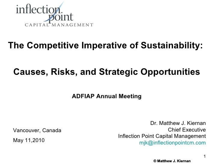 The Competitive Imperative of Sustainability:   Causes, Risks, and Strategic Opportunities                       ADFIAP An...