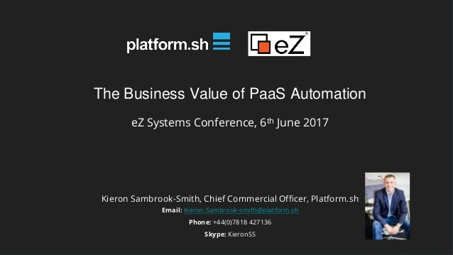 The Business Value of PaaS Automation - Kieron Sambrook-Smith - Prese…