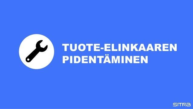 TUOTE-ELINKAAREN PIDENTÄMINEN
