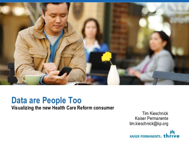 Data are People TooVisualizing the new Health Care Reform consumer                                                        ...