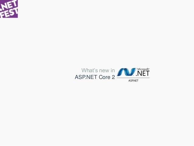 ASP.NET Core 2 What's new in