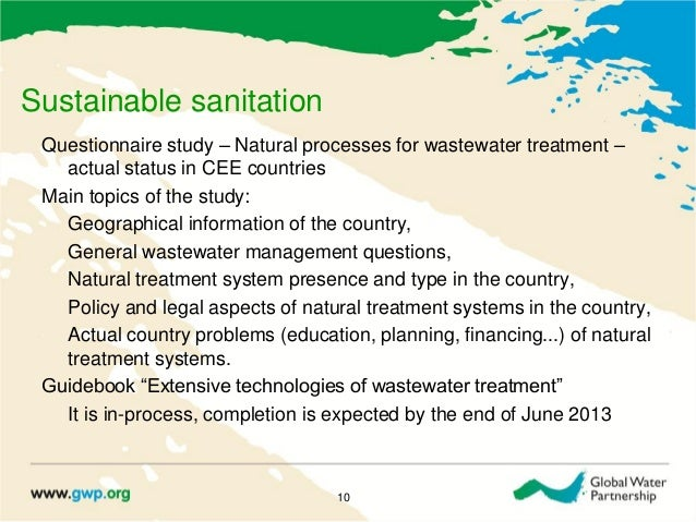 Sustainable sanitationQuestionnaire study – Natural processes for wastewater treatment –actual status in CEE countriesMain...