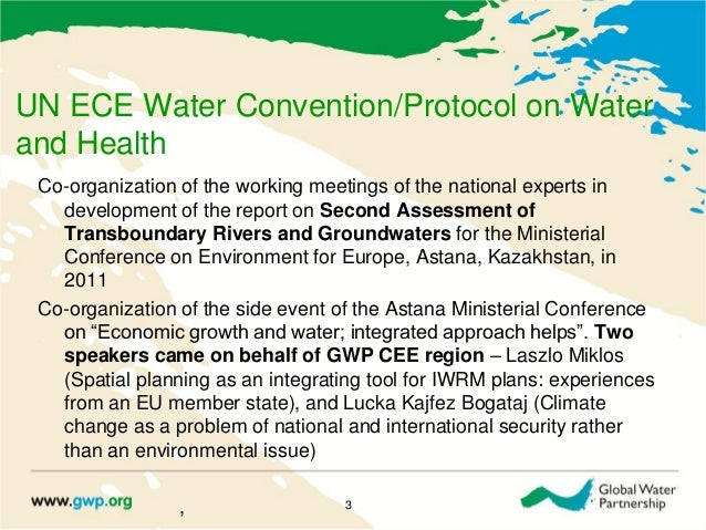 UN ECE Water Convention/Protocol on Waterand HealthCo-organization of the working meetings of the national experts indevel...