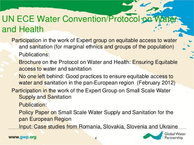 UN ECE Water Convention/Protocol on Waterand HealthParticipation in the work of Expert group on equitable access to watera...