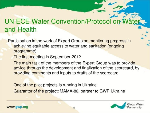 UN ECE Water Convention/Protocol on Waterand HealthParticipation in the work of Expert Group on monitoring progress inachi...