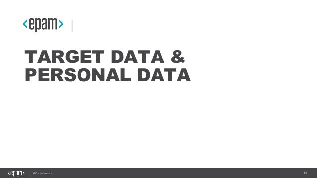 31JDD conference TARGET DATA & PERSONAL DATA