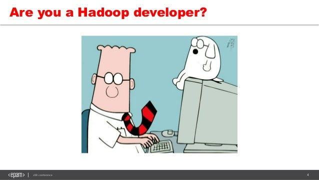 4JDD conference Are you a Hadoop developer?