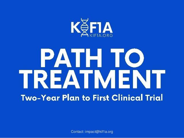 Contact: impact@kif1a.org