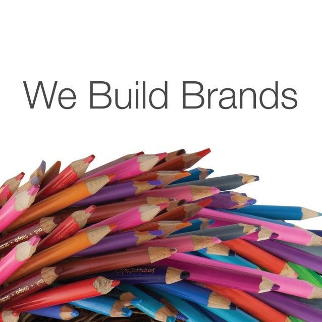 We Build Brands