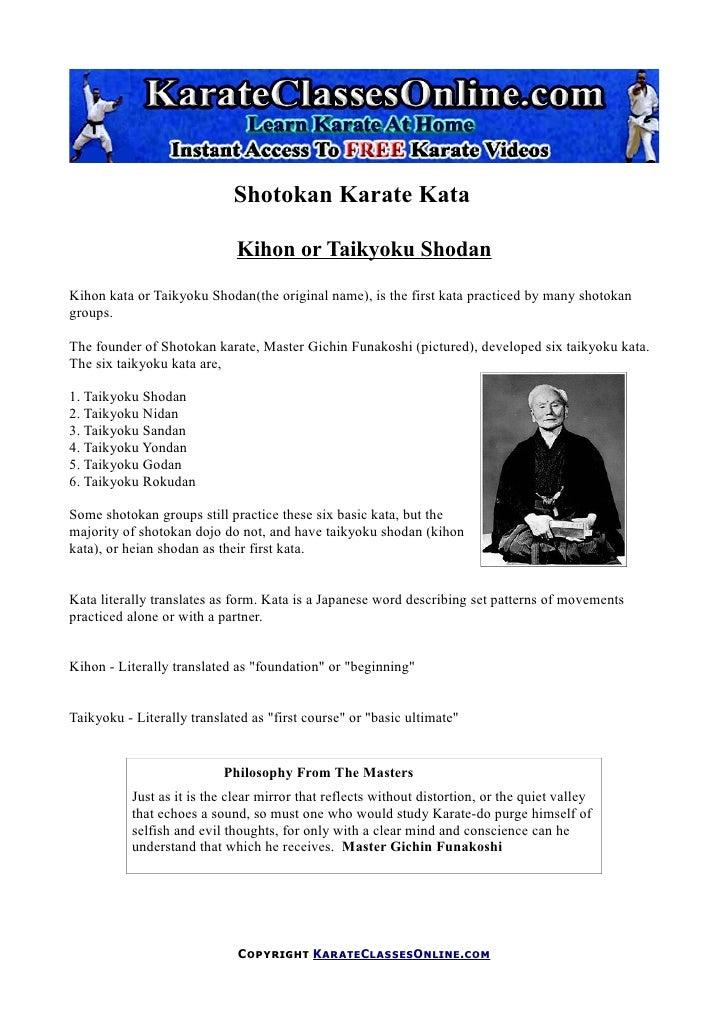 Shotokan Karate Kata                                Kihon or Taikyoku Shodan Kihon kata or Taikyoku Shodan(the original na...