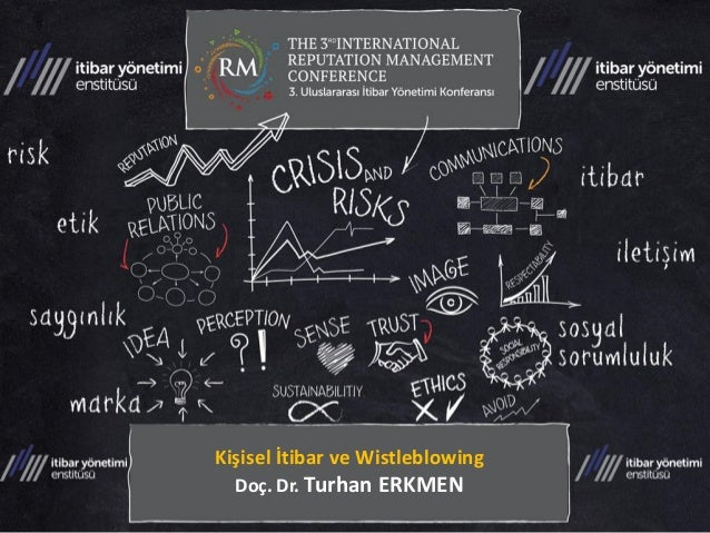 Kişisel İtibar ve Wistleblowing Doç. Dr. Turhan ERKMEN