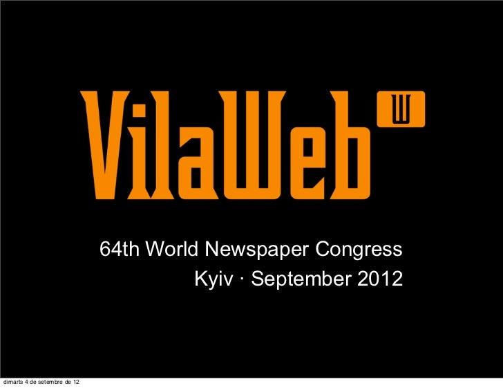 64th World Newspaper Congress                                        Kyiv · September 2012dimarts 4 de setembre de 12