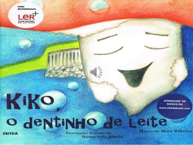 Kiko o dentinho de leite