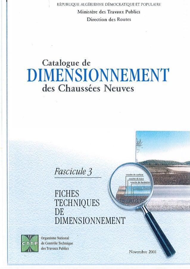 RÉPUBLIQUE ALGÉRIENNE DÉMOCRATIQUE ET POPULAIRE Ministère des Travaux Public§ Direction des Routes Catalogue de DIMENSIONN...