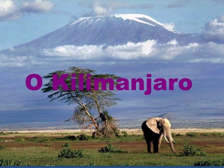 O Kilimanjaro