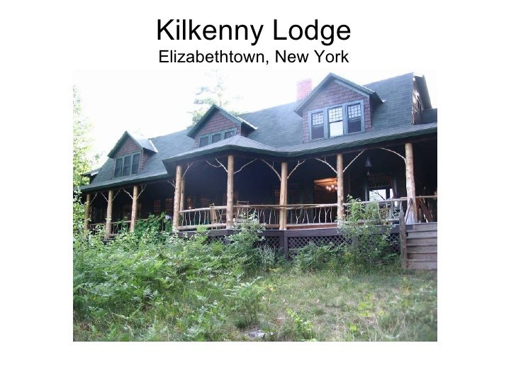 Kilkenny Lodge Elizabethtown, New York