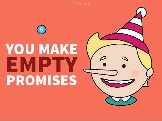 YOU MAKE PROMISES EMPTY