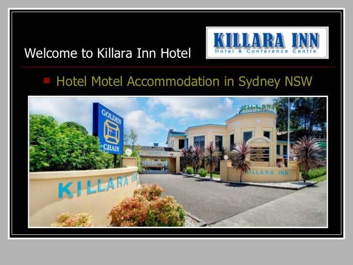 Welcome to Killara Inn Hotel  <ul><li>Hotel Motel Accommodation in Sydney NSW </li></ul>
