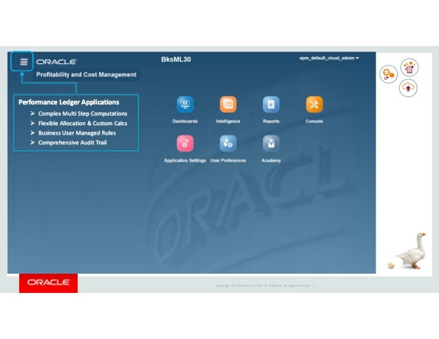 Copyright © 2014 Oracle and/or its affiliates. All rights reserved. | Profitability and Cost Management Cloud Service Perv...