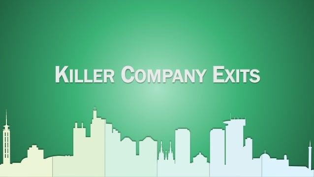 KILLER COMPANY EXITS - 01 -