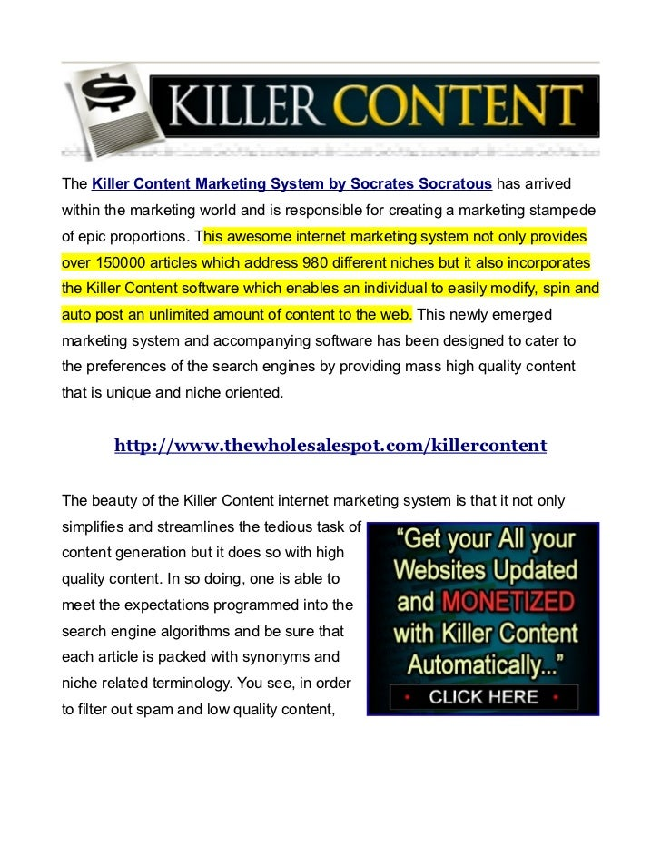 The Killer Content Marketing System by Socrates Socratous has arrivedwithin the marketing world and is responsible for cre...