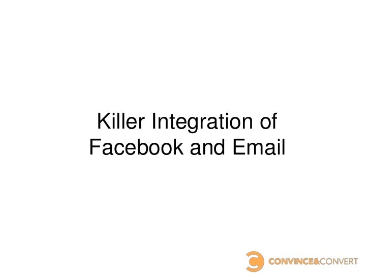 Killer Integration ofFacebook and Email