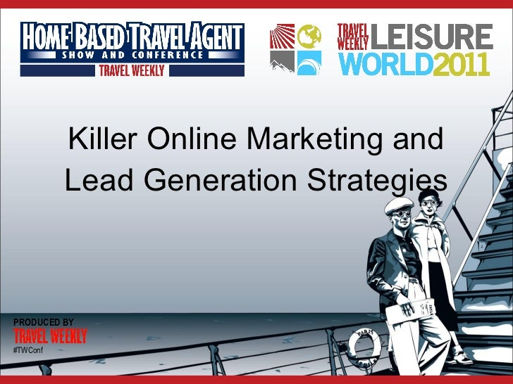Killer Online Marketing and Lead Generation Strategies