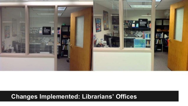 Changes Implemented: Librarians' Offices