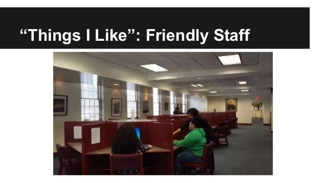 """""""Things I Like"""": Friendly Staff"""